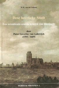 Dordtse Bronnen 1 Dese Heerlicke Stadt