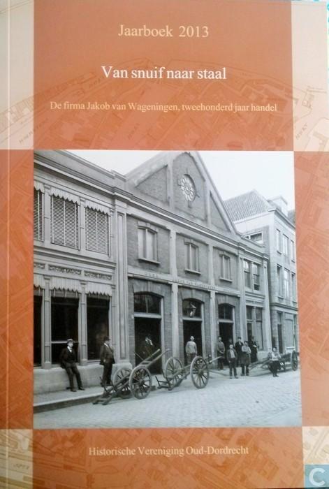 Jaarboek 2013 vereniging Oud-Dordrecht